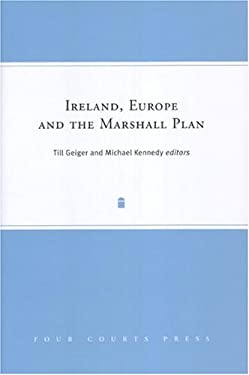 Ireland Europe and the Marshall Plan 9781851825196