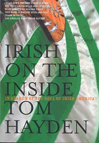 Irish on the Inside: In Search of the Soul of Irish America 9781859844779