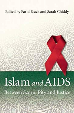 Islam and AIDS: Between Scorn, Pity, and Justice 9781851686339