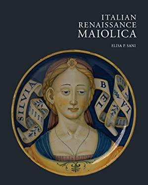 Italian Renaissance Maiolica 9781851777068