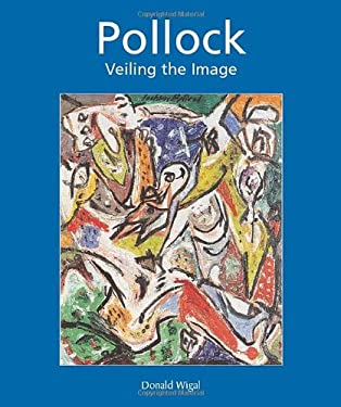 Jackson Pollock: Veiling the Image 9781859959558