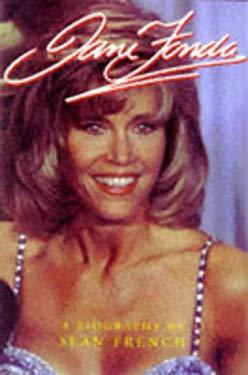 Jane Fonda: A Biography 9781857936582