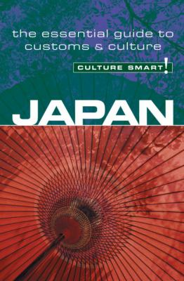 Japan - Culture Smart!: The Essential Guide to Customs & Culture 9781857333091