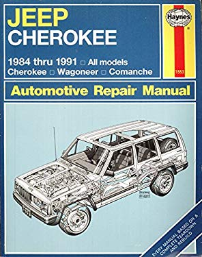 Jeep Cherokee and Comanche: Automotive Repair Manual