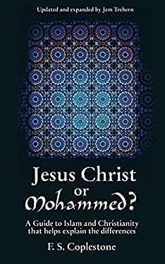 Jesus Christ or Mohammed 9781857925883
