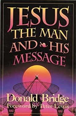 Jesus the Man and His Message 9781857921175