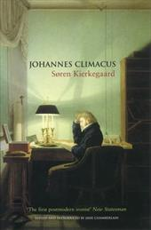Johannes Climacus: Or: A Life of Doubt 7548601
