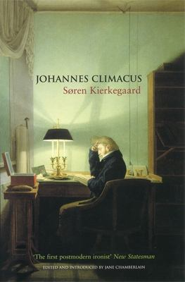 Johannes Climacus: Or: A Life of Doubt 9781852426699