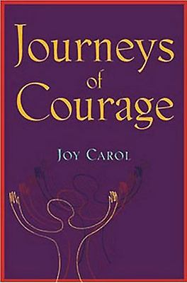 Journeys of Courage: Stories of Spiritual, Social and Political Healing of Communities 9781853906381