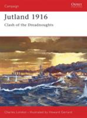 Jutland 1916: Clash of the Dreadnoughts 9781855329928