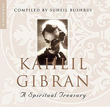 Kahlil Gibran: A Spiritual Treasury 9781851685530