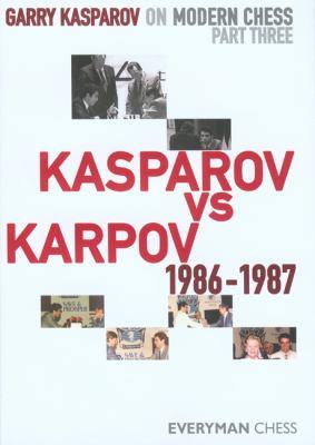 Kasparov Vs Karpov, 1986-1987 9781857446258