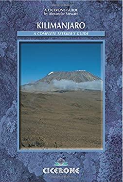 Kilimanjaro: A Trekker's Guide 9781852844134