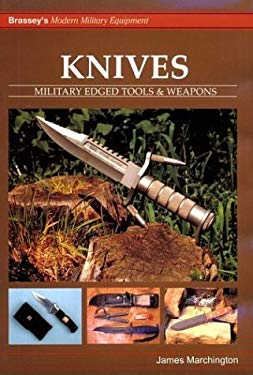 Knives: Military Edged Tools & Weapons 9781857531879