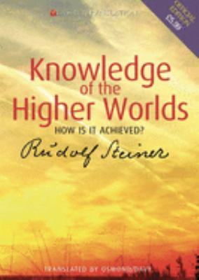 Knowledge of the Higher Worlds: How Is It Achieved? 9781855841437