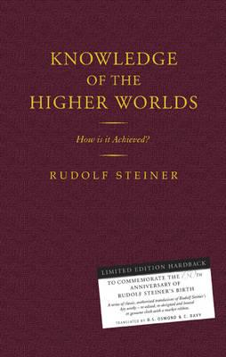 Knowledge of the Higher Worlds: How Is It Achieved? 9781855842557