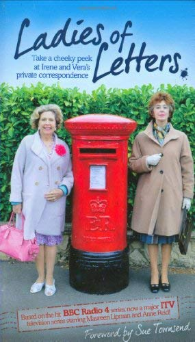 Ladies of Letters: Take a Cheeky Peek at Irene and Vera's Private Correspondence 9781853757303