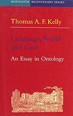 Language, World and God: An Essay in Ontology 9781856071819