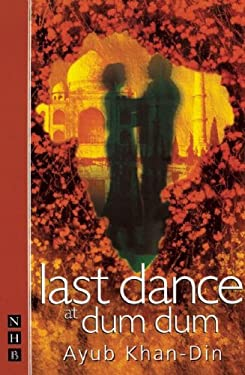Last Dance at Dum Dum 9781854594563