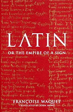 Latin: On the Empire of a Sign 9781859846155