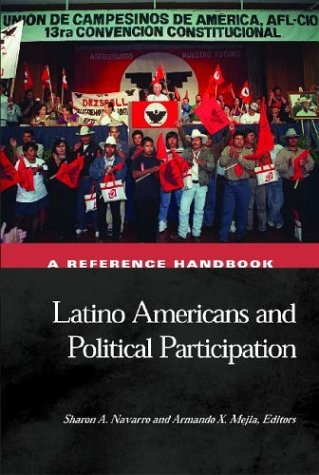 Latino Americans and Political Participation: A Reference Handbook 9781851095230