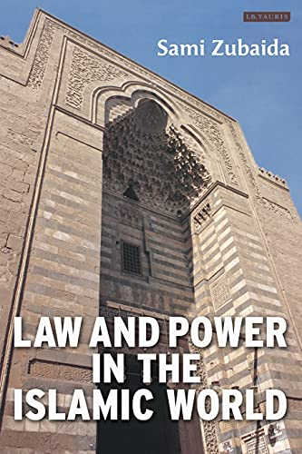 Law and Power in the Islamic World 9781850439349