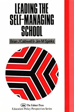 Leading the Self-Managing School 9781850006572