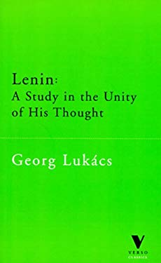 Lenin: A Study in the Unity of His Thought 9781859841747