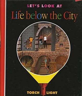 Let's Look at Life Below the City 9781851033133