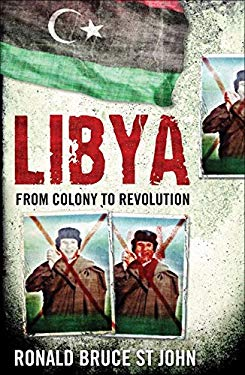 Libya: From Colony to Revolution 9781851689194