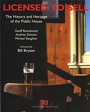 Licensed to Sell: The History and Heritage of the Public House 9781850749066