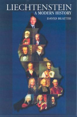 Liechtenstein: A Modern History 9781850434597