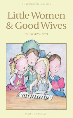 Little Women & Good Wives 9781853261169