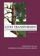 Lives Transformed: A Revolutionary Method of Dynamic Psychotherapy