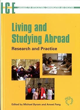 Living and Studying Abroad: Research and Practice (Language for Intercultural Communication and Education) 9781853599101
