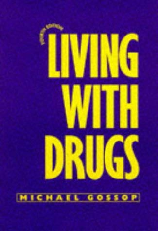 Living with Drugs 9781857422160