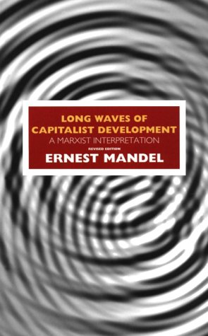 Long Waves of Capitalist Development 9781859840375