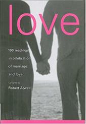Love: 100 Readings in Celebration of Marriage and Love 7552104