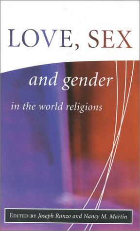Love, Sex, and Gender in the World Religion