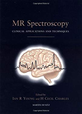 MR Spectroscopy: Clinical Applications and Techniques 9781853170683