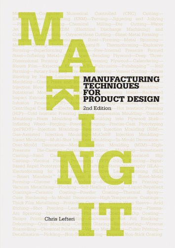 Making It: Manufacturing Techniques for Product Design 9781856697491