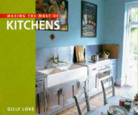 Making the Most of Kitchens 9781850298618