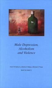Male Depression, Alcoholism and Violence: Pocketbook