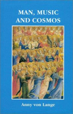 Man, Music, and Cosmos: A Goethean Study of Music 9781855841604