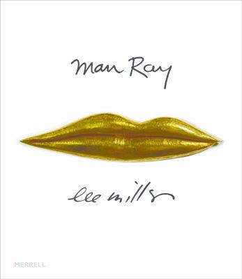 Man Ray & Lee Miller: Partners in Surrealism 9781858945576