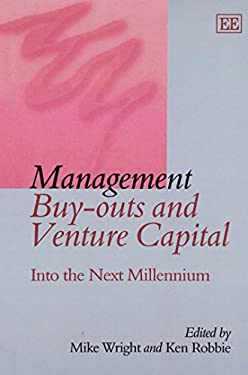 Management Buy-Outs and Venture Capital: Into the Next Millenium 9781858989990