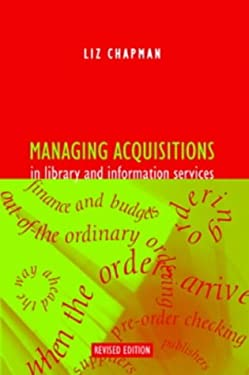 Managing Acquistions in Library and Information Services, Revised Edition 9781856044967
