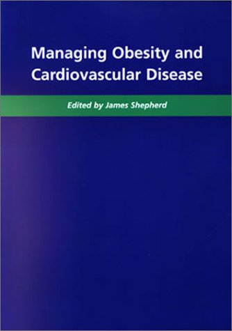 Managing Obesity and Cardiovascular Disease 9781858739137