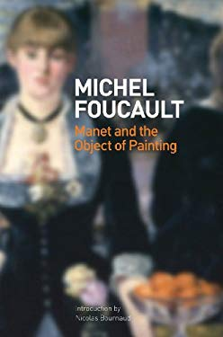 Manet and the Object of Painting 9781854378453