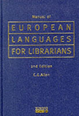 Manual of European Languages for Librarians 9781857392418